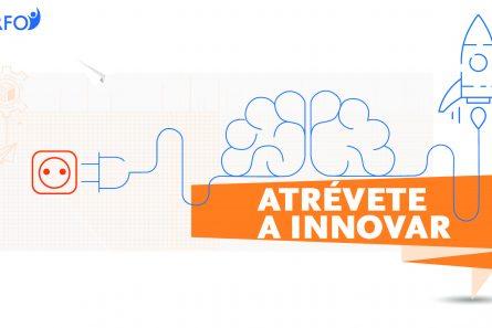 Atrévete a innovar